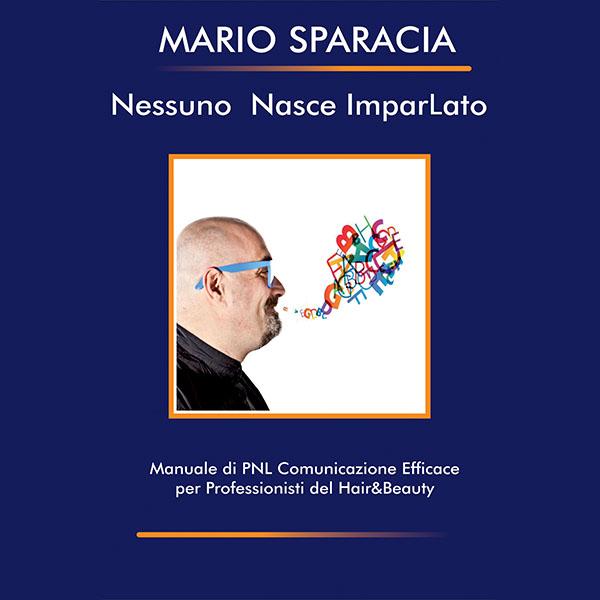 Nessuno Nasce Imparlato di Mario Sparacia